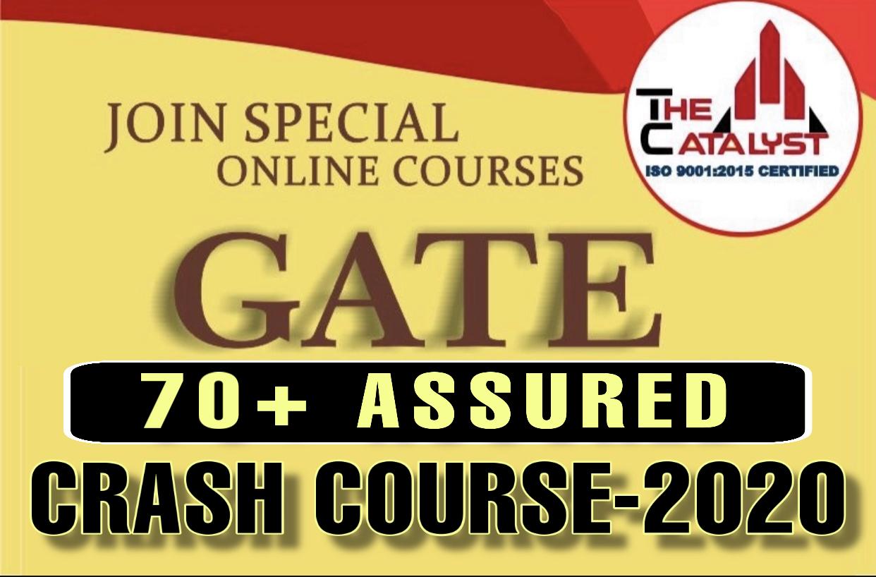 GATE CRASH COURSE 1.1(CE)-2020