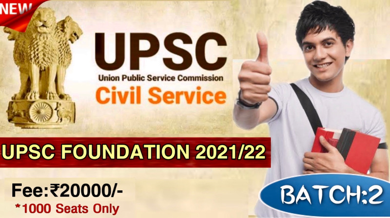 UPSC CSE Foundation 2021/22/23(Batch-2)