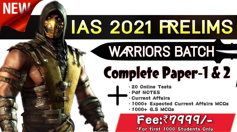 UPSC Prelims-2021 Warrior Batch