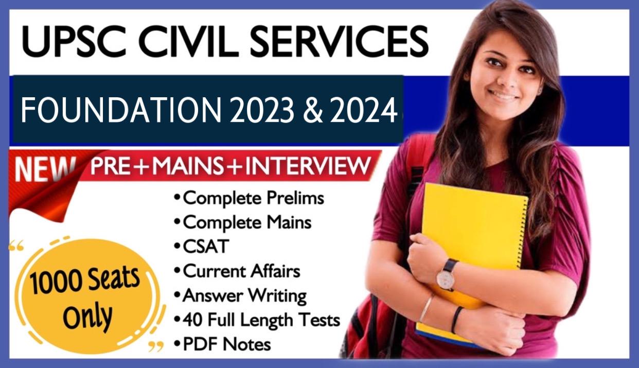 Foundation UPSC IAS 2023-24