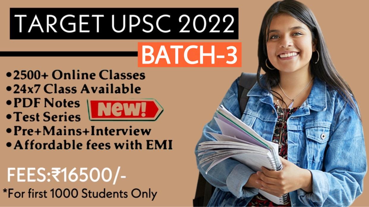 Target UPSC CSE 2022(Batch-3)